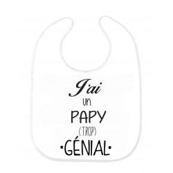 Bavoir bébé j'ai un papy trop génial ref 189