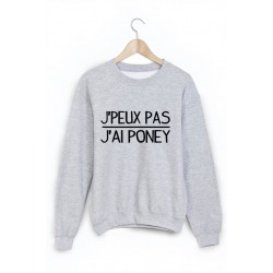 Sweat-Shirt je peux pas j'ai poney ref 1062