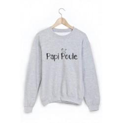 Sweat-Shirt citation Papi poule
