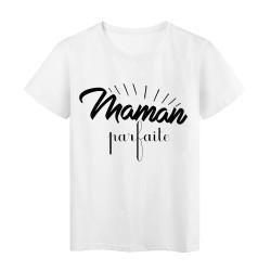T-Shirt citation maman parfaite