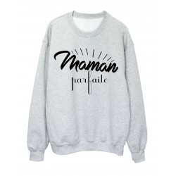 Sweat-Shirt FETE DES MERES MAMAN PARFAITE