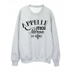 Sweat-Shirt HUMOUR APPELLE MOI PATRON