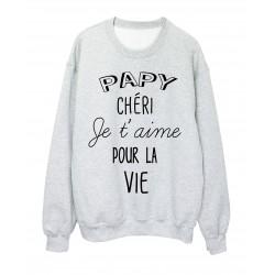 Sweat-Shirt fete des grands peres Papy chéri je t'aime pour la vie