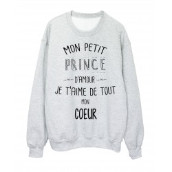 Sweat-Shirt citation Mon petit prince Je t'aime de tout mon coeur