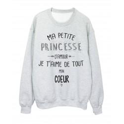 Sweat-Shirt citation Ma petite princesse Je t'aime de tout mon coeur