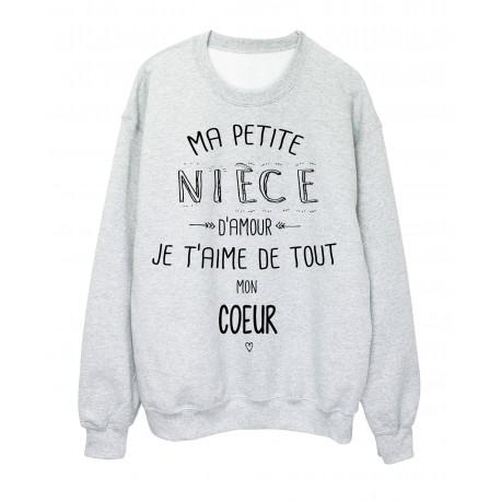 Sweat Shirt Citation Ma Petite Niece Je Taime De Tout Mon Coeur
