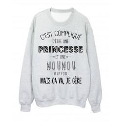 Sweat-Shirt C'est compliquée une princesse et une NOUNOU a la fois