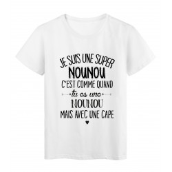 T-Shirt citation Je suis une super Nounou