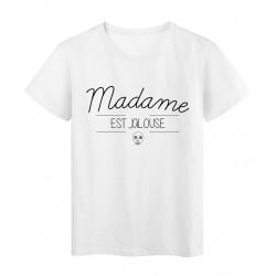 T-Shirt imprimé humour design Madame est Jalouse réf 2211