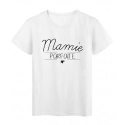 T-Shirt imprimé Citation MAMIE PARFAITE fete des grands meres