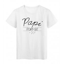 T-Shirt imprimé Citation PAPI PARFAIT fete des grands peres