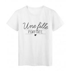 T-Shirt imprimé Citation UNE FILLE PARFAITE
