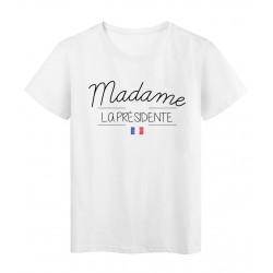 T-Shirt imprimé humour Citation Madame la présidente réf 2275