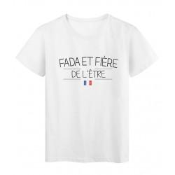 T-Shirt imprimé humour Citation FADA ET FIÈRE DE L'ETRE réf 2288