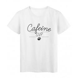 T-Shirt imprimé humour Citation CAFEÏNE SVP réf 2289