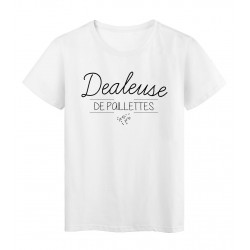 T-Shirt imprimé humour Citation Dealeuse de paillettes réf 2295