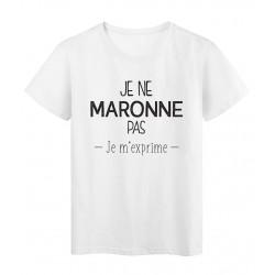 T-Shirt imprimé citation marseillais Je ne maronne pas je m'exprime