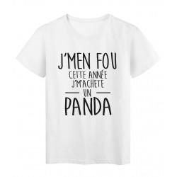 T-Shirt imprimé citation Je m'en fou je m'achete un Panda