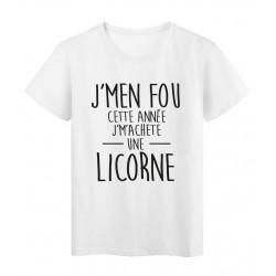 T-Shirt imprimé citation Je m'en fou je m'achete une licorne