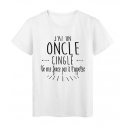 T-Shirt citation humour j'ai un oncle cinglé