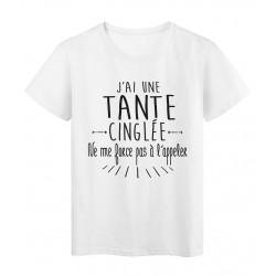 T-Shirt citation humour j'ai une tante cinglée