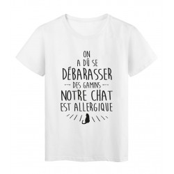 T-Shirt imprimé humour on a du se debarraser des gamins chat allergique réf 2307
