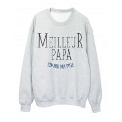Sweat shirt imprimé Fete des peres meilleur papa elu par ma fille ref 2310