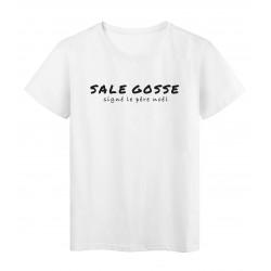 T-Shirt imprimé citation humour Sale gosse signé le pere noel