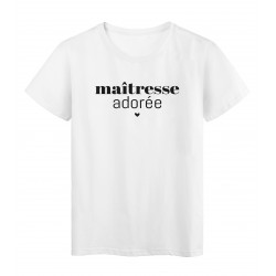 T-Shirt imprimé citation maitresse adorée