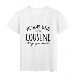 vT-Shirt imprimé citation humour Je suis une cousine trop géniale