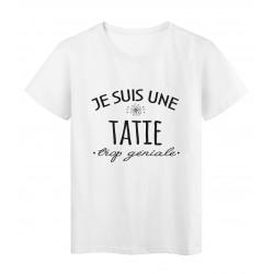 T-Shirt imprimé citation humour Je suis une tatie trop géniale