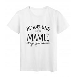 T-Shirt imprimé citation humour Je suis une mamie trop géniale