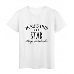 T-Shirt imprimé citation humour Je suis une star trop géniale