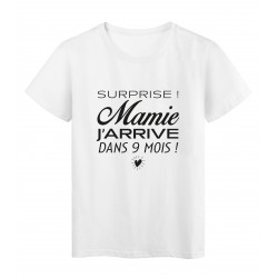 T-Shirt imprimé citation humour surprise mamie j'arrive dans 9 mois
