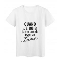 T-Shirt imprimé citation humour quand je bois je me prends pour un lama