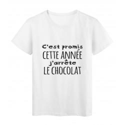 T-Shirt imprimé citation humour C'est promis cette année j'arrete le chocolat