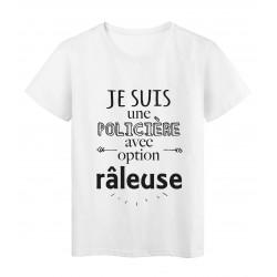 T-Shirt imprimé citation humour je suis une policiere avec option raleuse