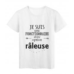 T-Shirt imprimé citation humour je suis une fonctionnaire avec option raleuse