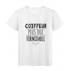T-Shirt imprimé citation humour coiffeur plus que formidable