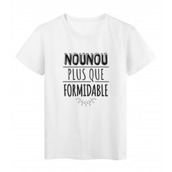T-Shirt imprimé citation humour nounou plus que formidable