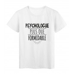 T-Shirt imprimé citation humour psychologue plus que formidable