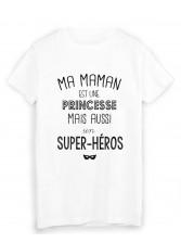 T-Shirt citation ma maman est une princesse et super héros fête des mères