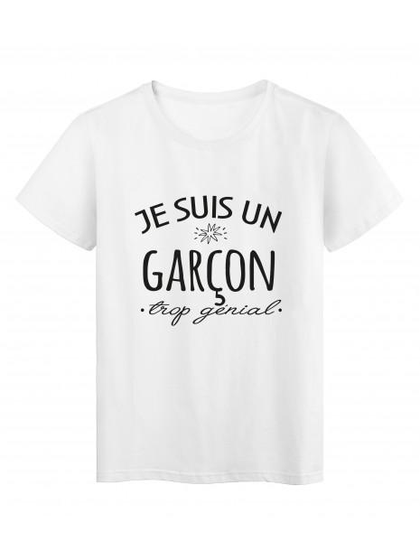 T-Shirt imprimé citation humour Je suis un garcon trop génial