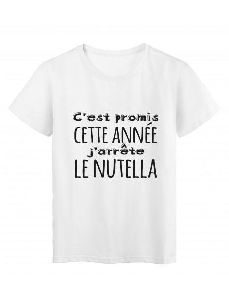 T-Shirt imprimé citation humour C'est promis cette année j'arrete le nutella