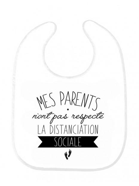 Bavoir Bebe Imprime Citation Naissance Humour Mes Parents Nous Pas Respecte La Distanciation Sociale